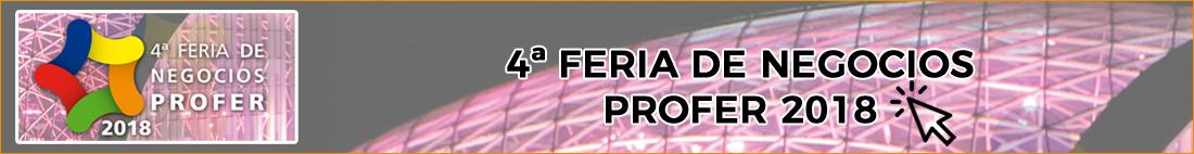 4ª Feria de Negocio PROFER 2018